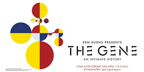 The Gene: An Intimate History free screening and discussion tickets