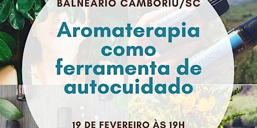 Oficina: Aromaterapia como Ferramenta de Autocuidado
