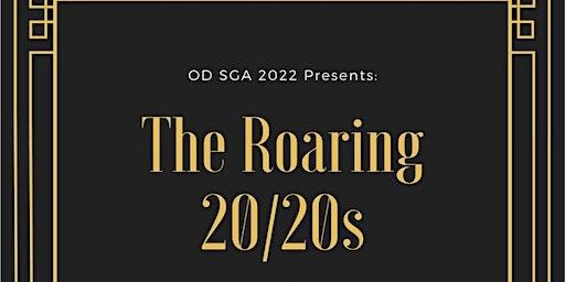 OD SGA 2022 Presents: The Roaring 20/20's