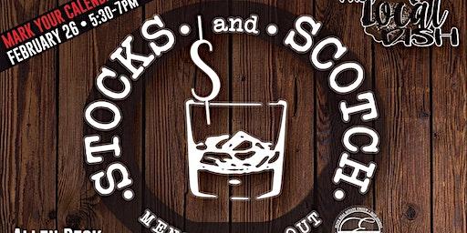 February Local Dish - Stocks and Scotch