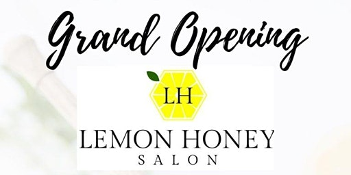 Lemon Honey Grand Opening and Ribbon Cutting