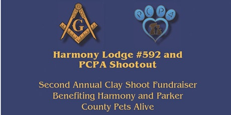2nd Annual Harmony Lodge # 592 with Parker County Pets Alive !( PCPA) SHOOT OUT! tickets