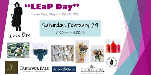 LEaP Day at The OC Mix!