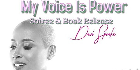 My Voice Is Power Soiree & Book Release tickets