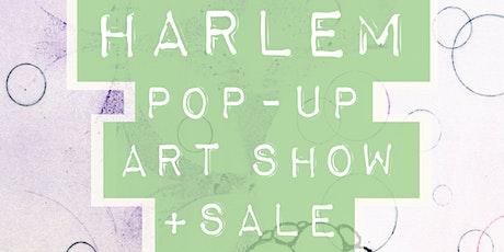 Harlem Pop-Up Art Show + Sale tickets