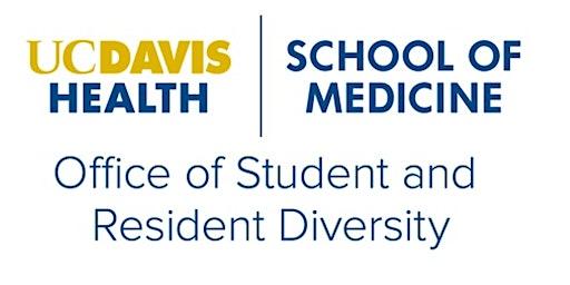 UCDSOM HEALTH Academy Summer Parent/Student Orientation
