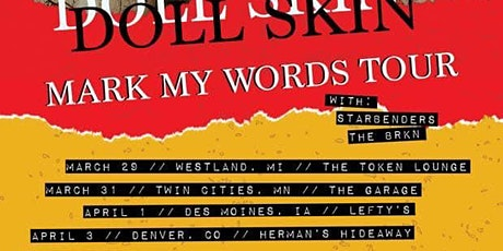 Doll Skin, Starbenders, The Brkn tickets