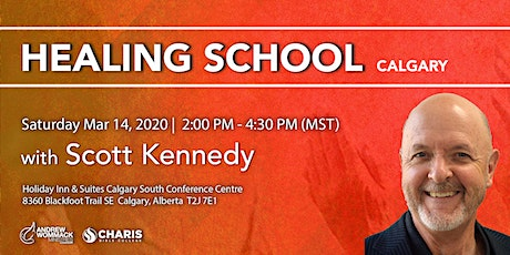 Healing School  Calgary with Scott Kennedy tickets