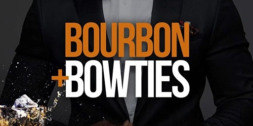 BOURBON + BOWTIES 2020
