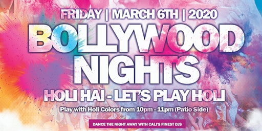 Bollywood Nights Holi Hai - Let's Play Holi