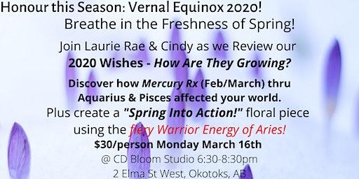 Honour This Season: Vernal Equinox 2020!