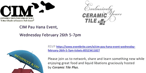 CIM Pau Hana Event, Wednesday February 26th 5-7pm