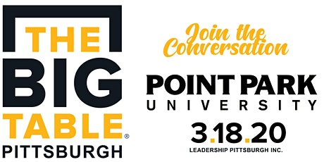 Big Table Pittsburgh - Point Park University tickets
