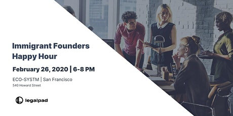 Immigrant Founders Happy Hour tickets