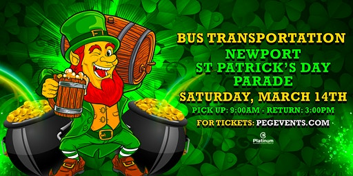Buses to Newport (St. Patrick's Day Parade)