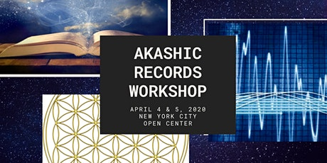 Learn How to Open Your Akashic Records Workshop - Level I & II  tickets
