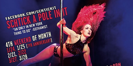 Schtick A Pole In It: Comedy and Pole Dancing tickets
