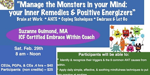 Manage the Monsters in Your Mind: Inner Remedies & Positive Energizers