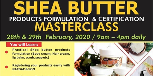 SHEA BUTTER PRODUCTS FORMULATION &  CERTIFICATION MASTERCLASS