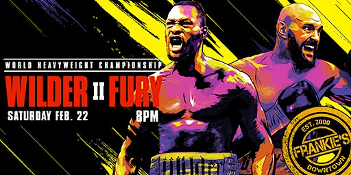 Wilder vs Fury II Watching Party at Frankie's Downtown Dallas