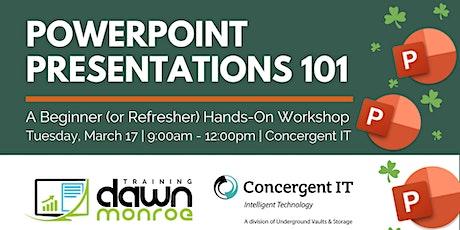 PowerPoint Presentations 101 tickets