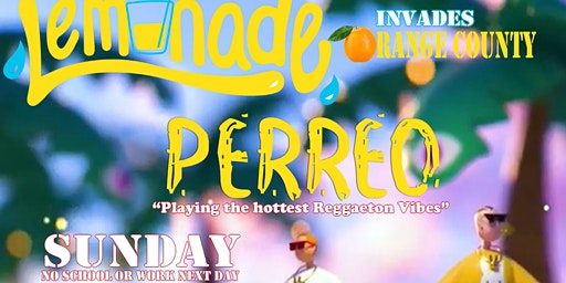 Lemonade Reggaeton Party Invades INCAHOOTS OC 18+ | Presidents Day Special