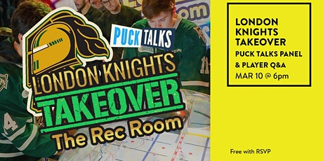 London Knights Takeover the Rec Room tickets