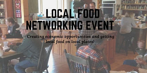 Local Food Networking Event