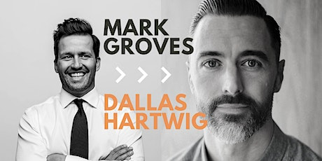 An Evening with Mark Groves and Dallas Hartwig tickets
