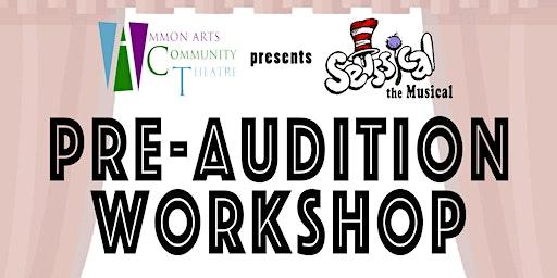 Ammon Arts Community Theatre Pre-Audition Workshop