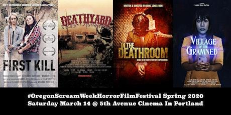 Oregon Scream Week Horror Film Festival Spring 2020 tickets