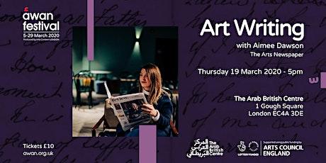 Art Writing with Aimee Dawson - AWAN Festival tickets