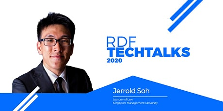 RDF Techtalks #2 - State of Legal Innovation in Asia-Pacific with Jerrold Soh tickets
