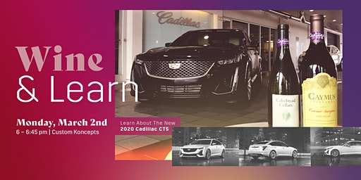 Wine & Learn at Frank Kent Cadillac