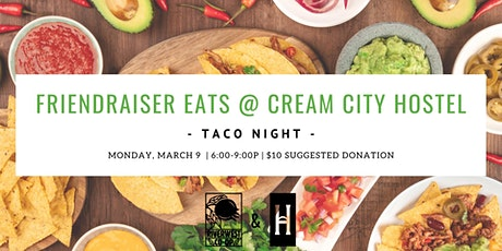Friendraiser Eats: Taco Nights tickets