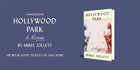 VIP Event with Mikel Jollet, Author of Hollywood Park tickets