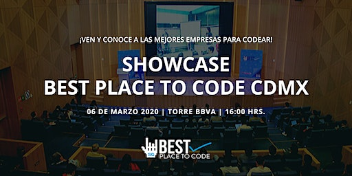 Showcase Best Place To Code CDMX 2020