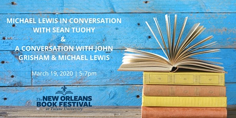 Michael Lewis with Sean Tuohy & John Grisham at New Orleans Book Fest tickets