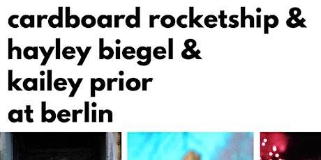 Cardboard Rocketship, Hayley Biegel, Kailey Prior tickets