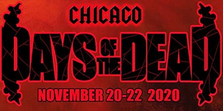 Days Of The Dead Chicago 2020 tickets
