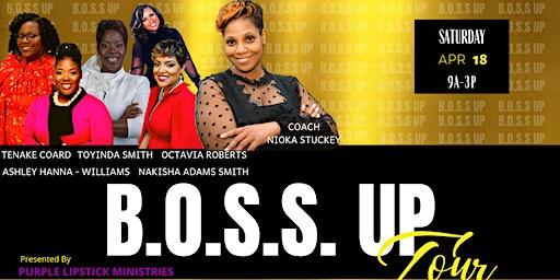 The B.O.S.S. Up Tour