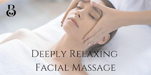 Deeply Relaxing Facial Massage Workshop