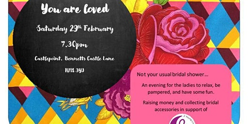 'You are Loved' Not your usual bridal shower!