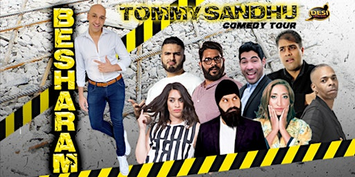 Tommy Sandhu : Besharam Comedy Tour - Leicester