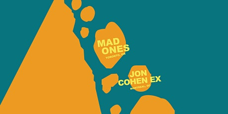 Mad Ones with John Cohen Ex tickets