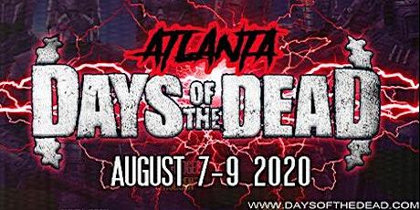 Days Of The Dead - Atlanta Summer 2020 tickets