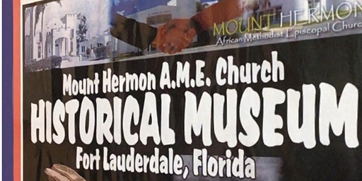 Mt. Hermon A.M.E. Church Public Presentation of the Historical Museum and Family Life Center