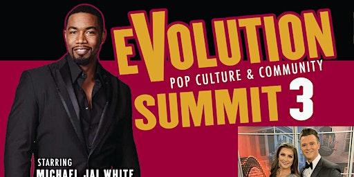 Evolution Pop Culture & Community Summit