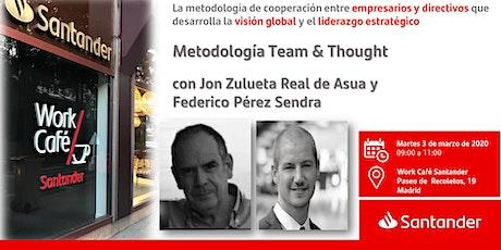 Presentación de la Metodología Team & Thought  con Jon Zulueta Real de Asua entradas