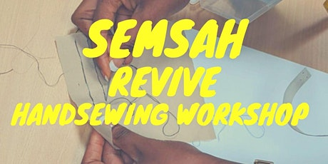 Semsah - Revive handsewing workshop tickets